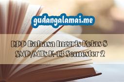 RPP Bahasa Inggris Kelas 8 SMP/MTs K-13 Semester 2
