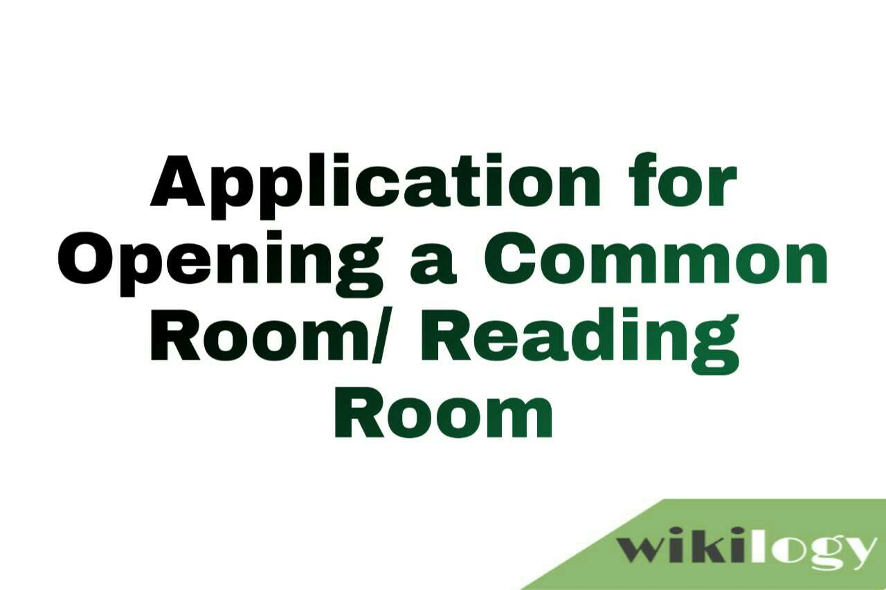 Application for opening a common room/ reading room