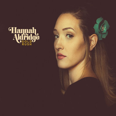 Hannah Aldridge - Gold Rush - Album Download, Itunes Cover, Official Cover, Album CD Cover Art, Tracklist