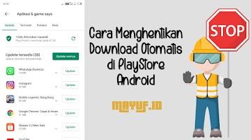 Cara Mengatasi Menghentikan Update Otomatis di Play Store