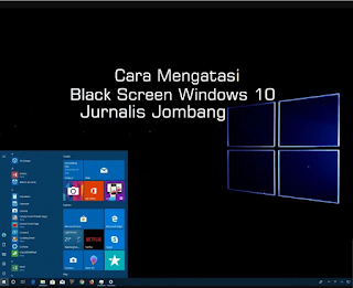 cara memperbaiki black screen windows 10