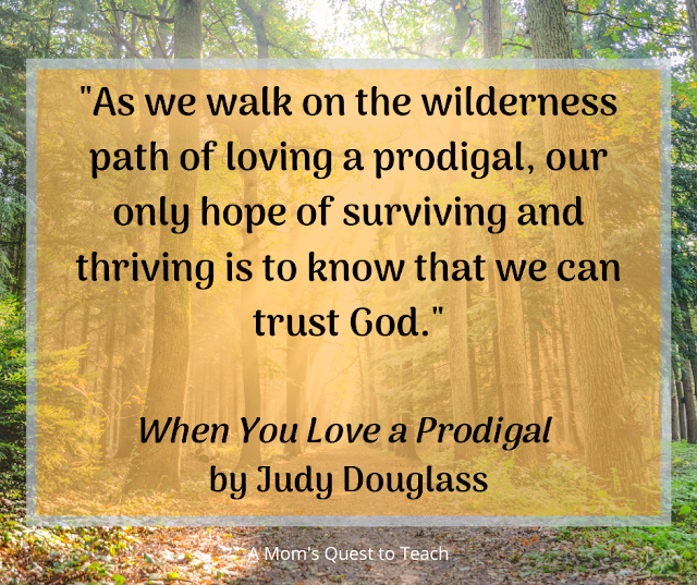 photo of path from Canva; quote from When You Love a Prodigal