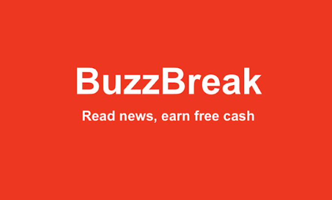 BuzzBreak Referral Code 2021 : Earn free cash while reading news