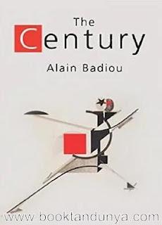 Alain Badiou - The Century (Eng)