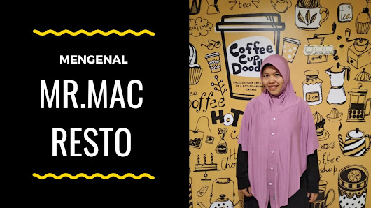 Mr. Mac Resto, Fast Food Kekinian di Malang ~ Catatan Bunda