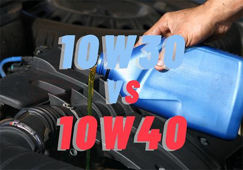 Nhớt 10W30 và 10W40 khác nhau như thế nào