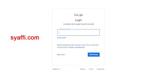 Cara Menggunakan Google Webmaster Tool agar Postingan Blog Kita di Index oleh Google Search Engine Login dulu ke Gmail syaffi com