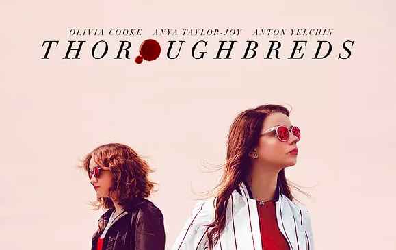film maret 2018 thoroughbreds
