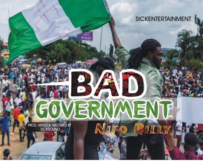 [Music] Nifo Billy – Bad Government.mp3