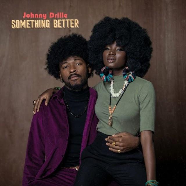 [Music] Johnny Drille – Something Better