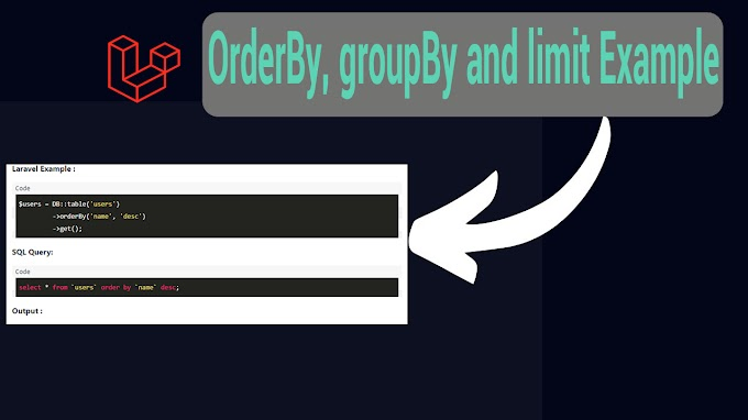 Laravel orderBy, groupBy and limit Example