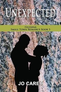 Unexpected (Feldspar Small Town Romance Book 5) by Jo Carey