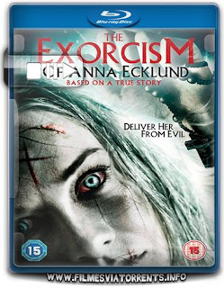 O Exorcismo de Anna Ecklun Torrent - BluRay Rip 720p e 1080p Dual Áudio