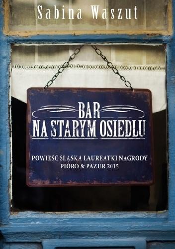 Bar na starym osiedlu, recenzja, ArtMagda, Sabina Waszut, Muza