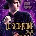 """Blog Tour """"Lo Scorpione odia la Vergine"""" (Serie Segni d'amore #2) di Anyta Sunday - Presentazione personaggi - Giveaway"""