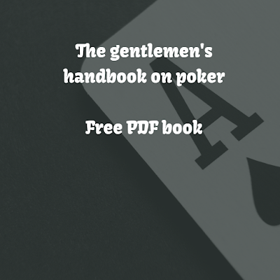 The gentlemen's handbook on poker (How to Play Poker) Free PDF book