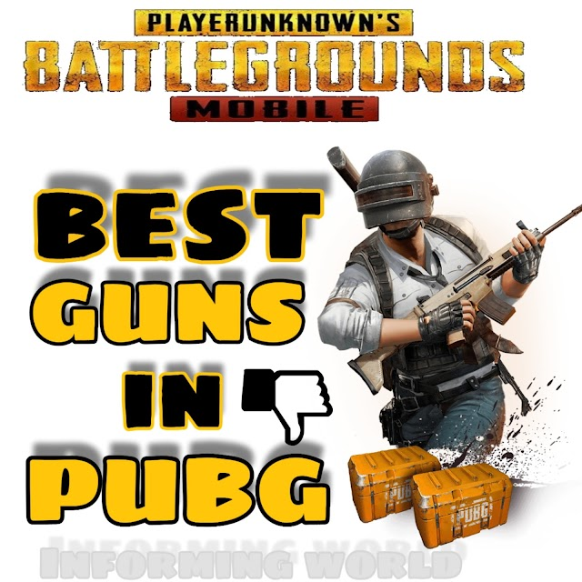 Best Guns in PUBG Mobile 2020