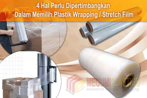 4 Hal Perlu Dipertimbangkan Dalam Memilih Plastik Wrapping