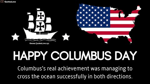 31+ [Best] Columbus Day 2020: Quotes, Sayings, Wishes, Greetings, Messages, Images, Poster, Pictures, Photos