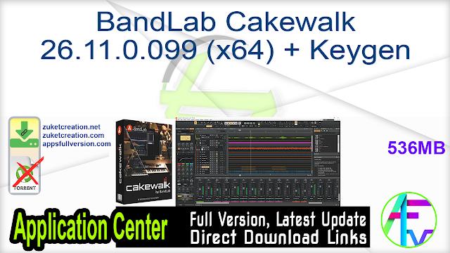 BandLab Cakewalk 26.11.0.099 (x64) + Keygen
