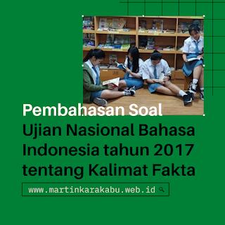 Soal Bahasa Indonesia Tentang Kalimat Fakta dan Opini