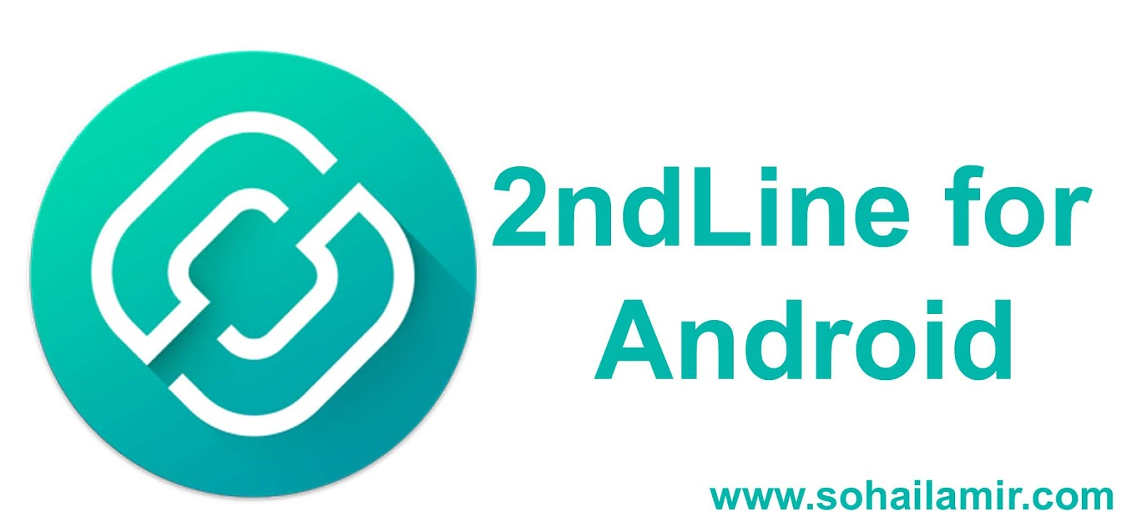 Download 2ndLine for Android - APK | | 2019 - Sohail Amir