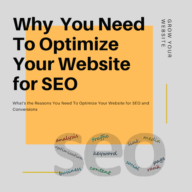 What's the Reasons You Need To Optimize Your Website for SEO and Conversions