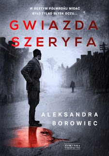 Gwiazda szeryfa - Aleksandra Borowiec