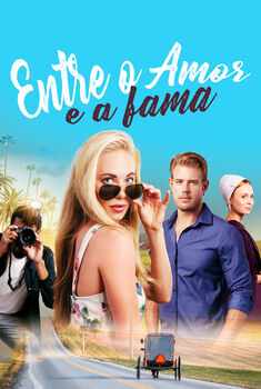 Entre o Amor e a Fama Torrent - WEB-DL 1080p Dual Áudio