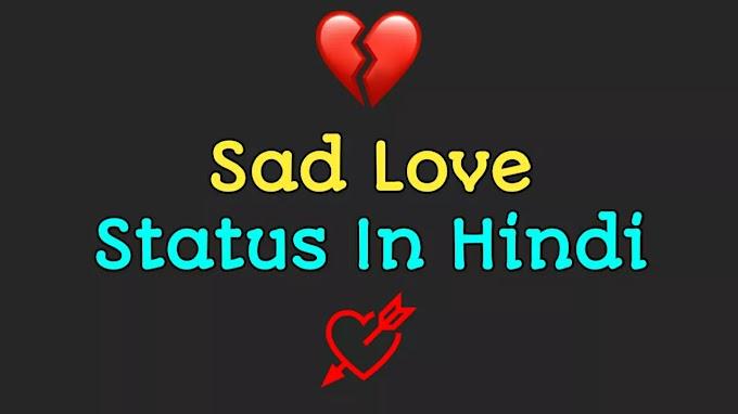 25+ Heart Touching Very Sad Love Status In Hindi For Whatsapp
