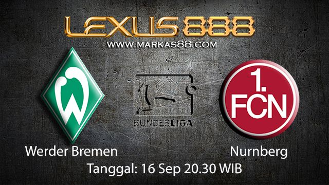 Prediksi Bola Jitu Werder Bremen vs Nurnberg 16 September 2018 ( German Bundesliga )