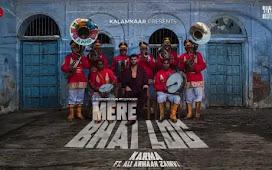 Mere Bhai Log Song Lyrics |  Karma : मेरे भाई लोग