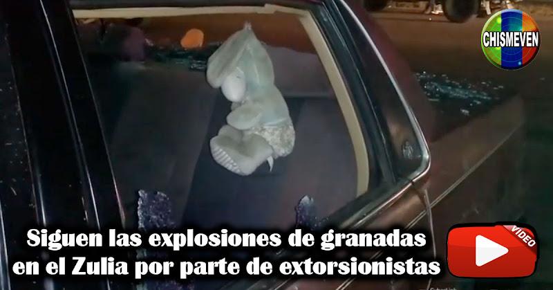Siguen las explosiones de granadas en el Zulia por parte de extorsionistas