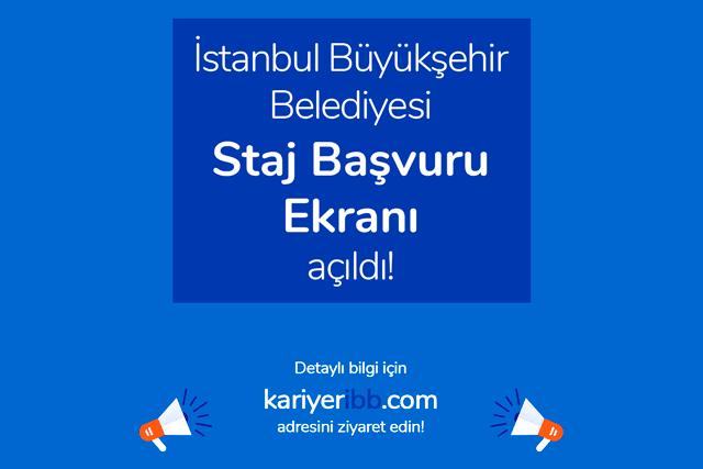İstanbul Büyükşehir Belediyesi zorunlu staj başvurularını almaya başladı. İBB staj başvurusu nasıl yapılır? Detaylar kariyeribb.com'da!