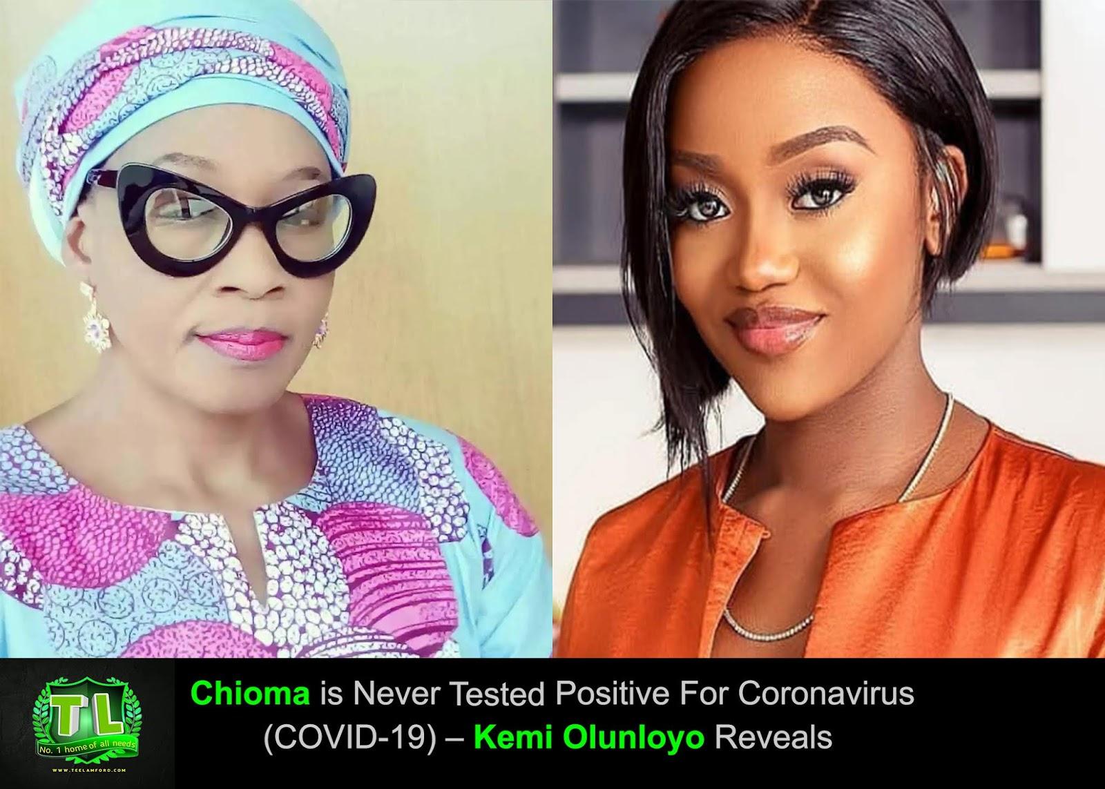 chioma-is-never-tested-positive-for-coronavirus-covid-19-kemi-olunloyo-reveals