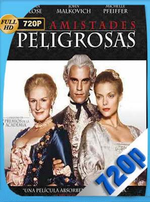 Relaciones Peligrosas (1988) BRRip 720p Audio Trial Latino-Castellano-Ingles 5.1[GoogleDrive] DizonHD