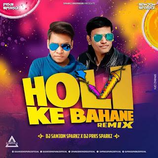 HOLI KE BAHANE (REMIX ) - DJ SAM3DM SPARKZ X DJ PARKS SPARKZ
