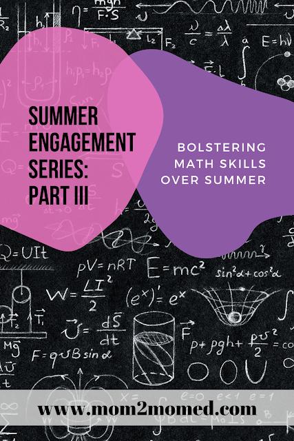 Bolstering math skills over summer -- Summer engagement series, Part III