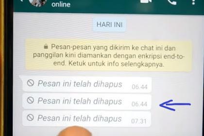 Cara Melihat Pesan Whatsapp yang Dihapus (100% Work !!)