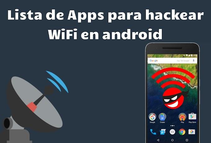 Aplicaciones para hackear wifi en android 2021