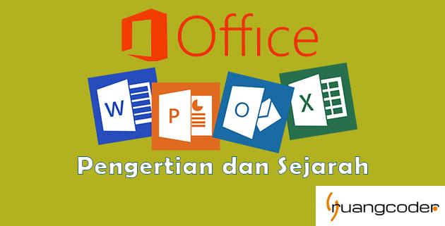 Pengertian dan Sejarah Microsoft Office
