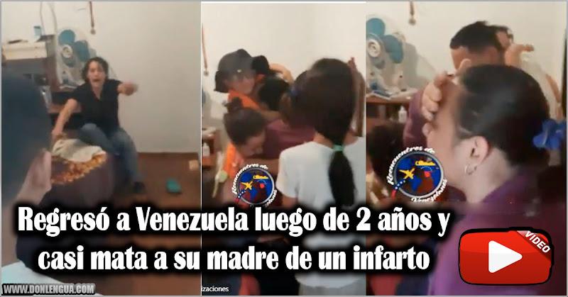 Regresó a Venezuela luego de 2 años y casi mata a su madre de un infarto
