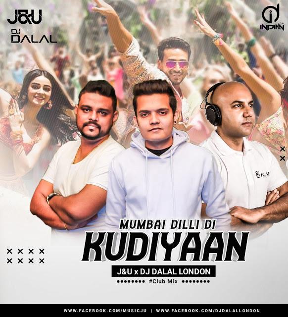 Mumbai Dilli Di Kudiya Dj Song