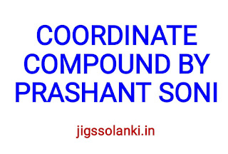 COORDINATE COMPOUND VIDEOS IN EASY AND SIMPLE WAY BY PRASHANT SONI FROM NIT AND UNACADEMY