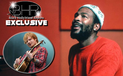 "Marvin Gaye family Estate Is Placing Lawsuit On Singer Ed Sheeran For Copyright Issues Of Hit Single ""Let's Get On"""
