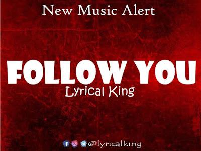[Music] Lyrical King _ Follow You