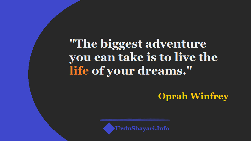 Life adventure quote, live your dream life, Chase your dreams, Inspire others human being
