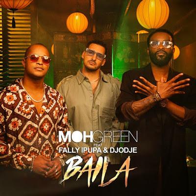 DJ Moh Green feat Fally Ipupa & Djodje - Baila