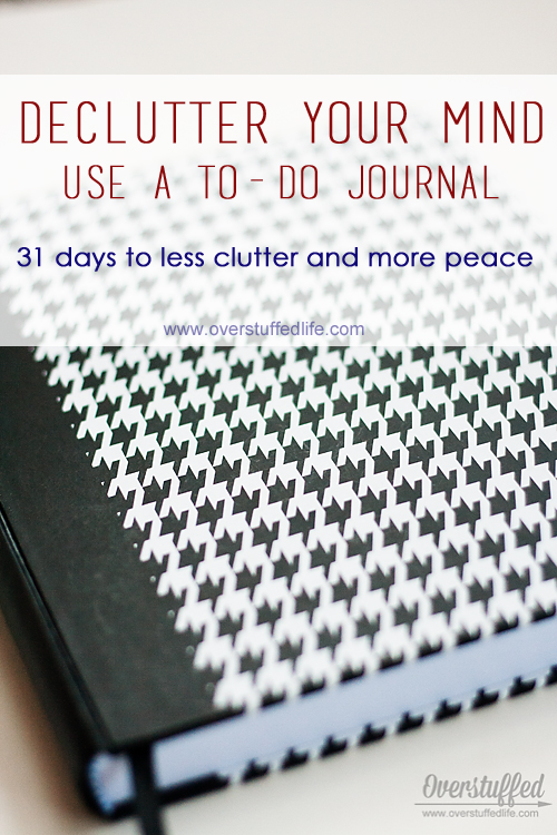to-do journal | to do list | bullet journal | mind organization | get more done | planner | declutter mind | declutter schedule