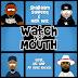 """Shabaam Sahdeeq & Nick Wiz - """"Watch Ya' Mouth"""" (Ft. UG & DV Alias Khryst)"""